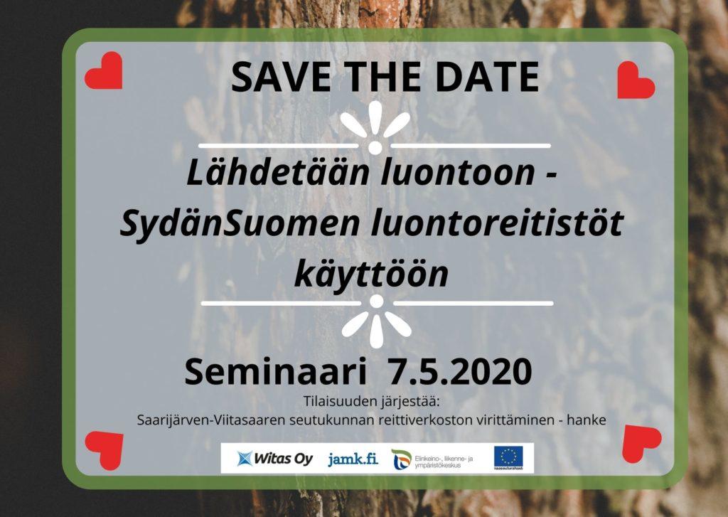 Save the date! Lähdetään luontoon - SydänSuomen luontoreitistöt käyttöön -seminaari 7.5.2020
