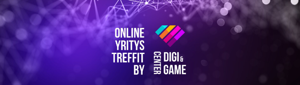 Onlineyritystreffit by Digi & Game Center 4.11.2020